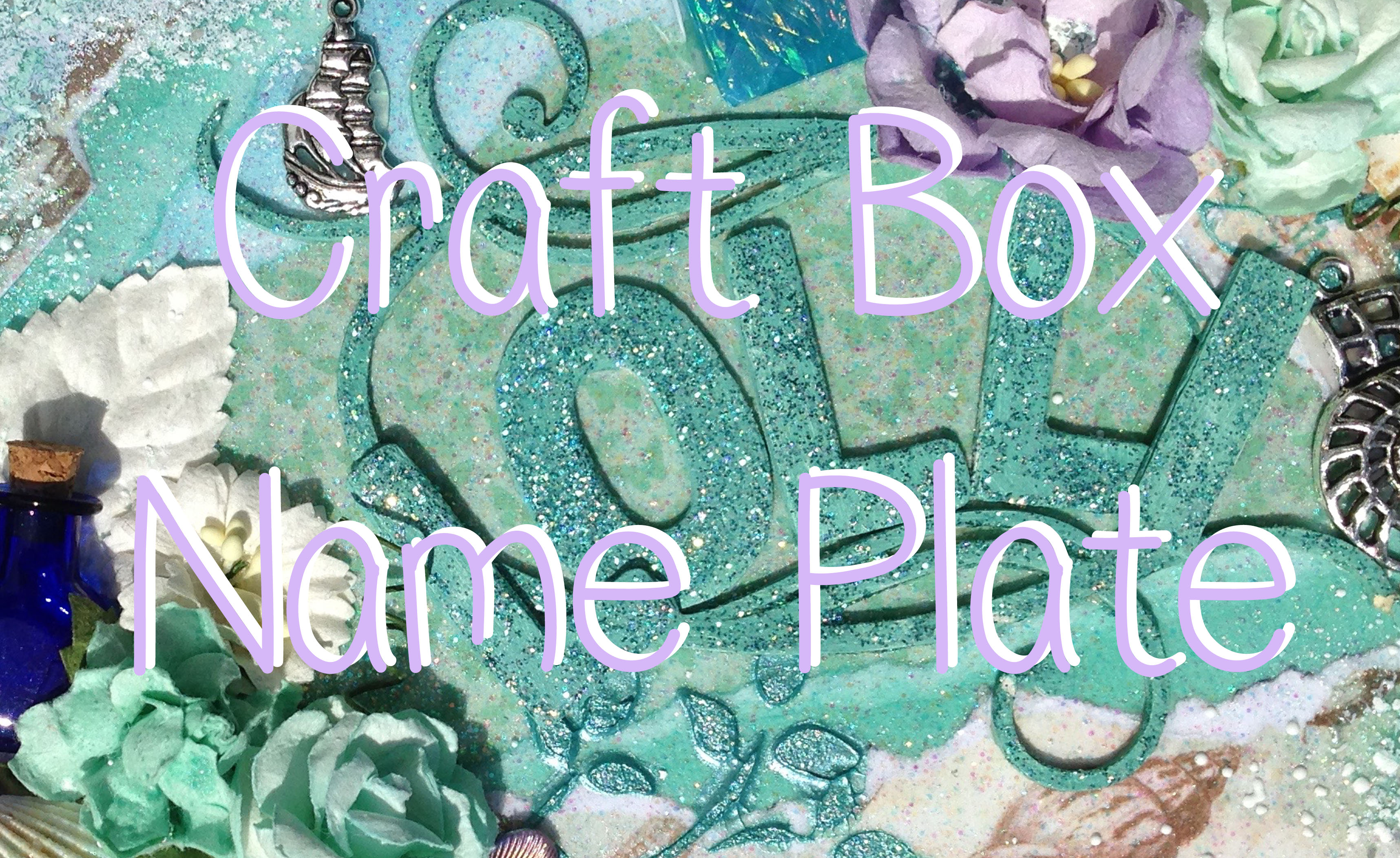 Craft Box April Mixed Media Seashell Name Plate Lolli Lulu Crafts