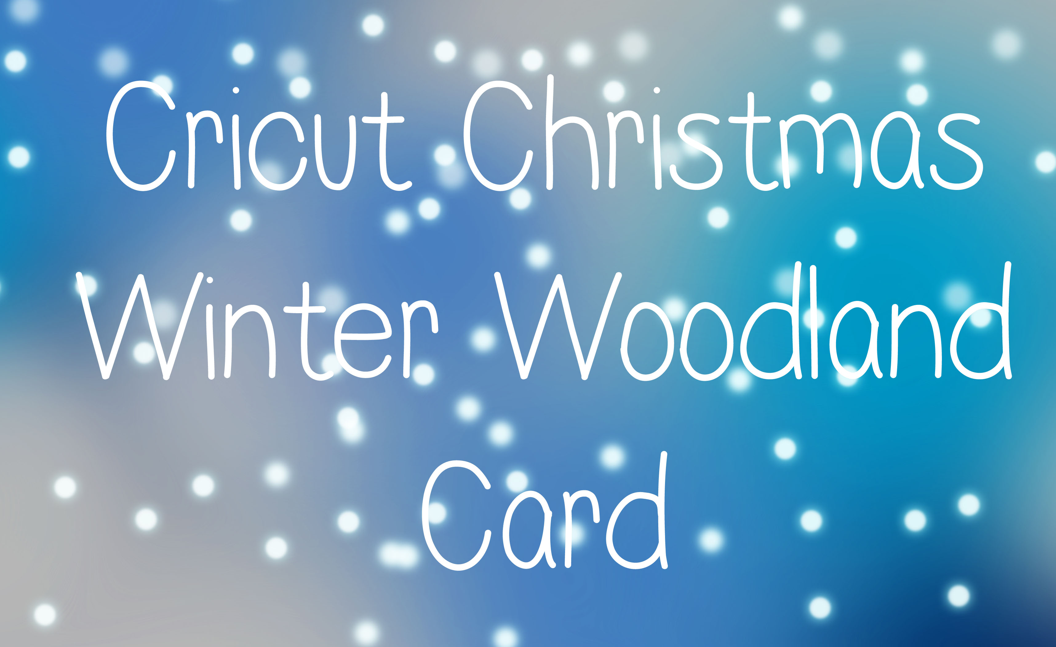 cricut winter woodland